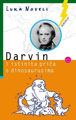 Darvin i istinita priča o dinosaurusima