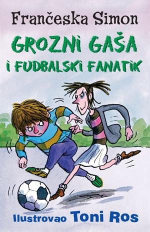 Grozni Gaša i fudbalski fanatik