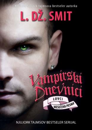 Lovci: Mesečeva pesma - Vampirski dnevnici 9