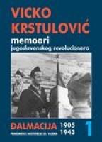 Memoari jugoslovenskog revolucionara - 1