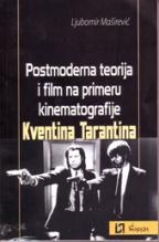Postmoderna teorija i film na primeru kinematografije Kventina Tarantina