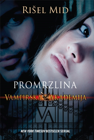 Promrzlina – Vampirska akademija