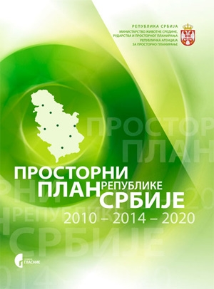 Prostorni plan republike Srbije 2010 - 2014 - 2020
