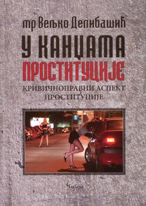 U kandžama prostitucije – krivično pravni aspekt prostitucije