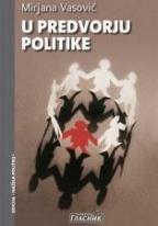 U predvorju politike