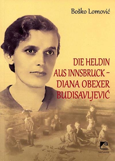 Die Heldin aus Innsbruck – Diana Obexer Budisavljević