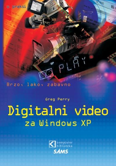 Digitalni video za Windows XP u praksi