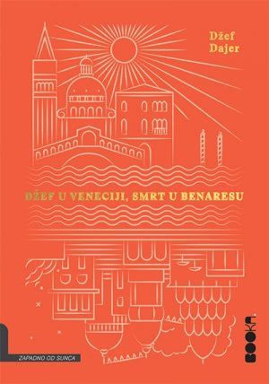 Džef u Veneciji, smrt u Benaresu