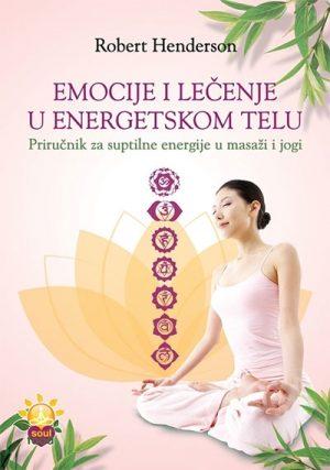 Emocije i lečenje u energetskom telu