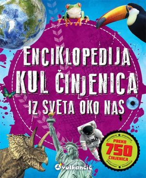 Enciklopedija kul činjenica iz sveta oko nas