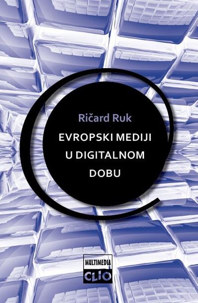 Evropski mediji u digitalnom dobu