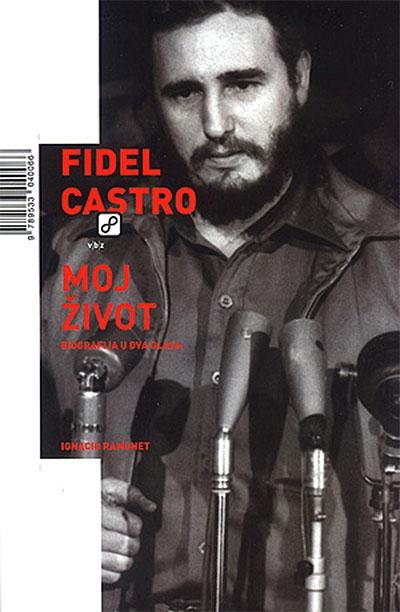 Fidel Castro: moj život biografija u dva glasa