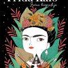 Frida Kalo: Jedna biografija