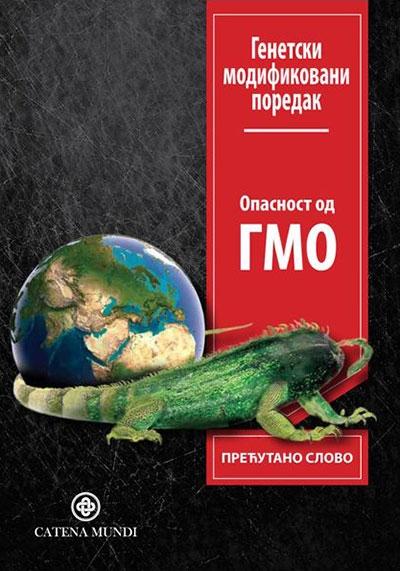Genetski modifikovani poredak - opasnost od GMO