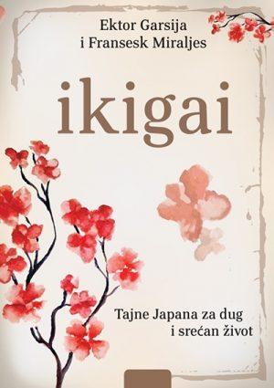 Ikigai: tajne Japana za dug i srećan život
