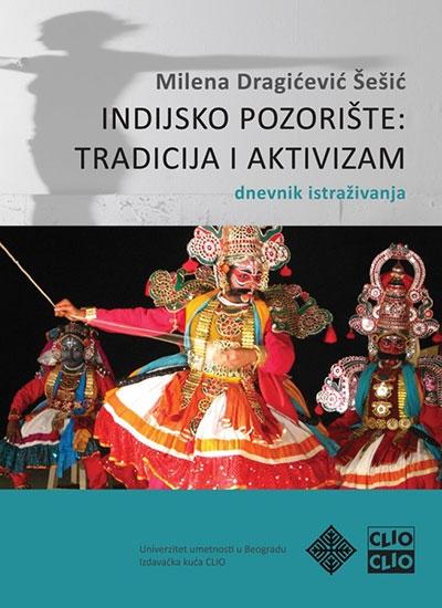Indijsko pozorište: tradicija i aktivizam