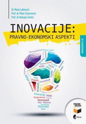 Inovacije: pravno-ekonomski aspekti