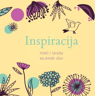Inspiracija: misli i izreke za svaki dan