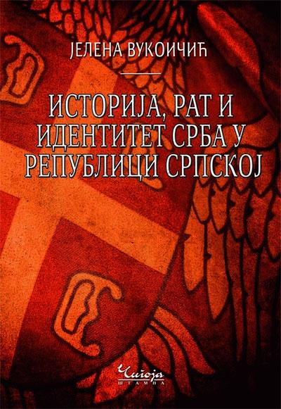 Istorija, rat i identitet Srba u Republici Srpskoj