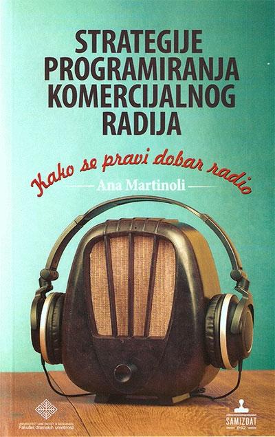Strategije programiranja komercijalnog radija - Kako se pravi dobar radio