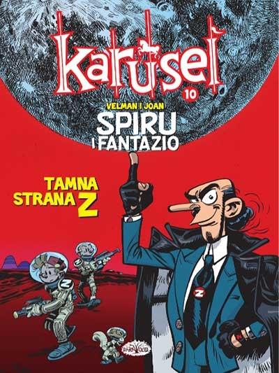 Karusel 10 - Spiru i Fantazio 3: Tamna strana Z