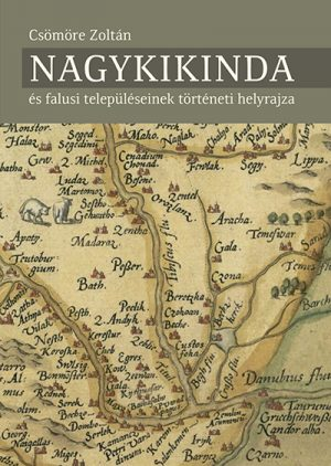 Kikinda i okolina u srednjem veku - mađarski