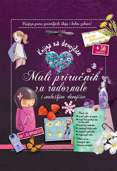 Knjiga za devojčice: mali priručnik za radoznale i snalažljive devojčice