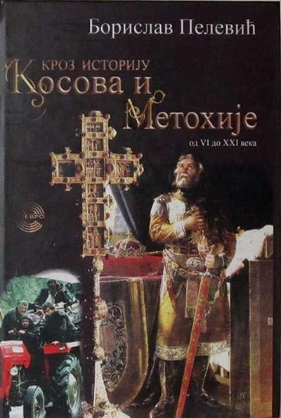 Kroz istoriju Kosova i Metohije od VI do XXI veka
