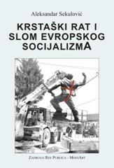 Krstaški rat i slom evropskog socijalizma