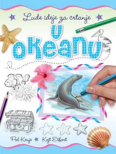 Lude ideje za crtanje - U okeanu