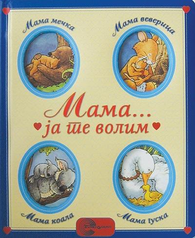 Mama... Ja te volim