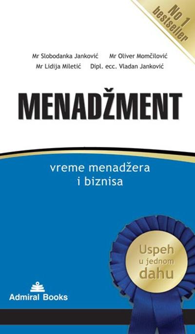 Menadžment - vreme menadžera i biznisa