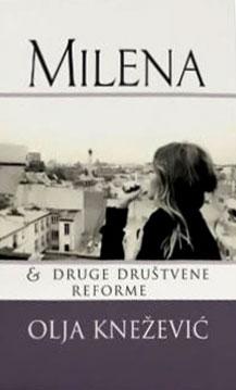 Milena i druge društvene reforme