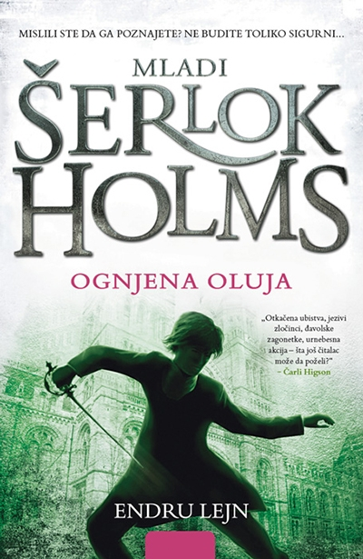 Mladi Šerlok Holms - Ognjena oluja