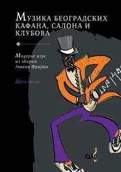 Muzika beogradskih kafana, salona i klubova: moderne igre