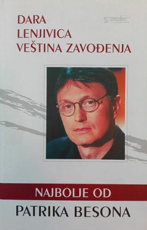 Najbolje od Patrika Besona - Dara, Lenjivica, Veština zavođenja