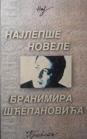 Najlepše novele Branimira Šćepanovića
