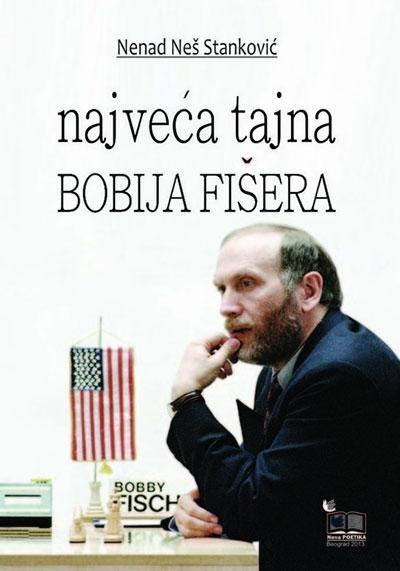 Najveća tajna Bobija Fišera