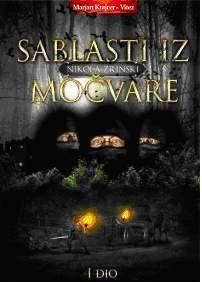 Nikola Zrinski - Sablasti iz močvare