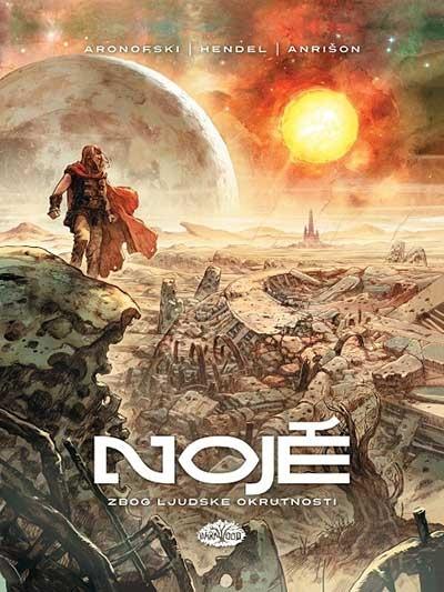 Noje 1 - Zbog ljudske okrutnosti