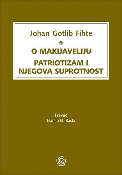 O Makijaveliju - patriotizam i njegova suprotnost