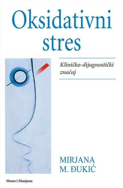 Oksidativni stres: kliničko-dijagnostički značaj