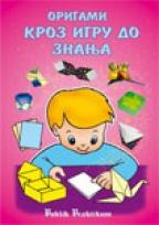 Origami kroz igru do znanja