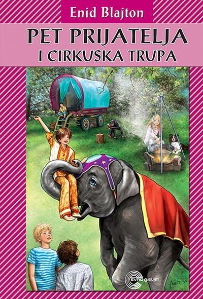 Pet prijatelja i cirkuska trupa