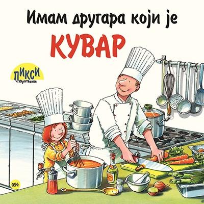 Pixi - Imam drugara koji je kuvar