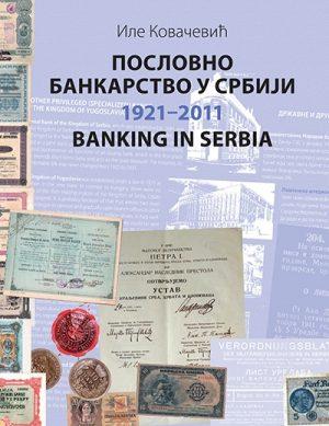 Poslovno bankarstvo u Srbiji 1921-2011