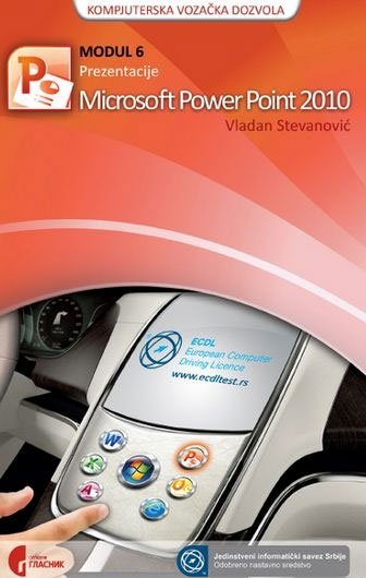 ECDL modul 6: prezentacije Picrosoft Powerpoint 2010