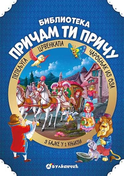 Pričam ti priču 2: Pepeljuga, Crvenkapa, Čarobnjak iz Oza