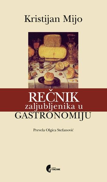 Rečnik zaljubljenika u gastronomiju