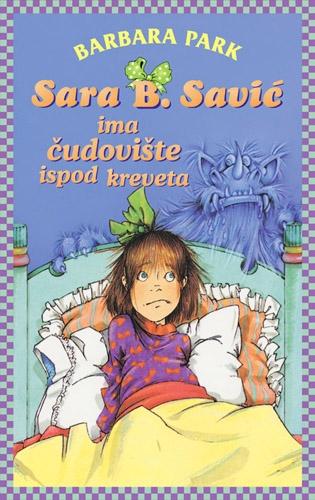 Sara B Savić ima čudovište ispod kreveta